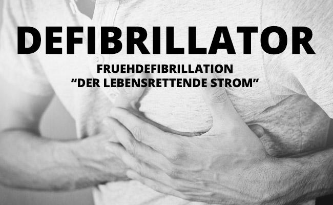 """Mann mit Hand an Brust - Defibrillator (AED) – """"Der lebensrettende Strom"""""""